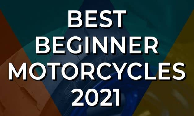 Best Beginner Motorcycles 2021